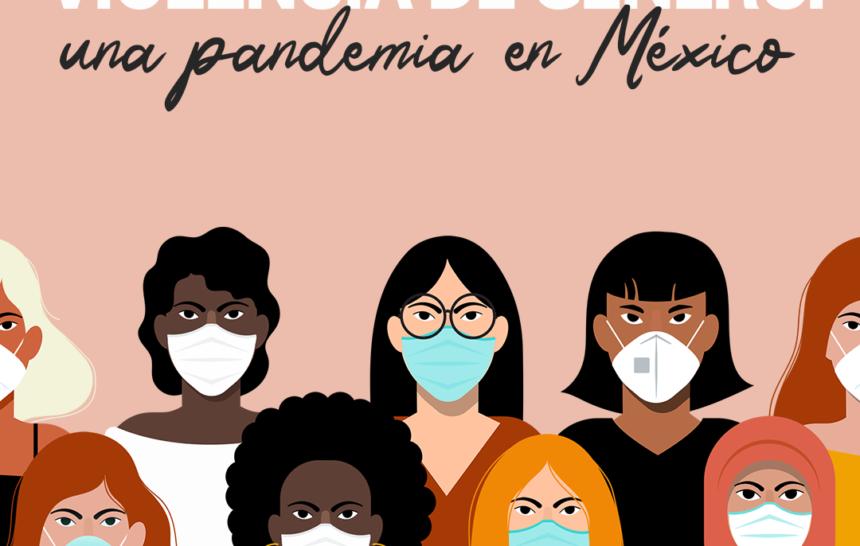 Violencia de género: una pandemia en México
